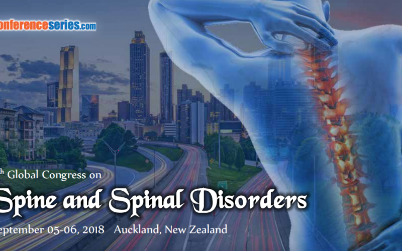 5-6 September 2018, 4th Global Congress on Spine and Spinal Disorders; New Zealand