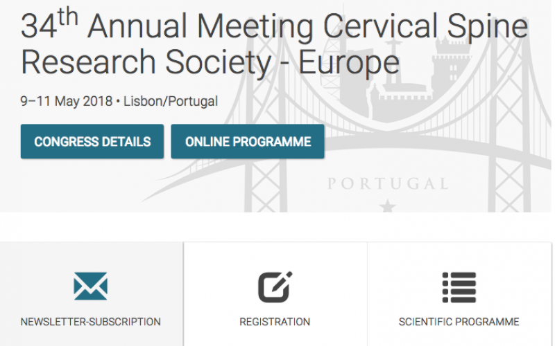 9-11 May 2018, 34th Annual Meeting Cervical Spine Research Society – Europe; Lisbon, Portugal